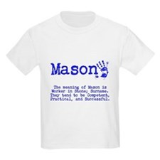 The Meaning of Mason T-Shirt