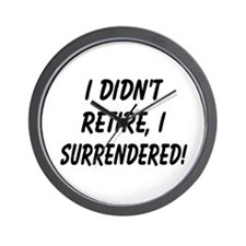 retirement surrendered Wall Clock