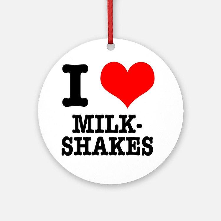 I Heart (Love) Milkshakes Ornament (Round)
