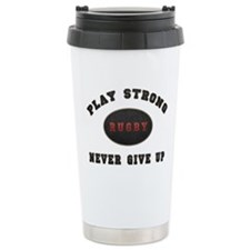 Rugby Play Strong Travel Mug