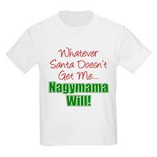 Santa Nagymama Will T-Shirt