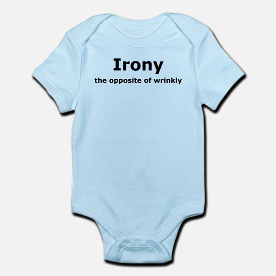 Irony - The Opposite Of Wrinkly Humor Infant Bodys