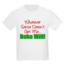 Santa Baba Will T-Shirt