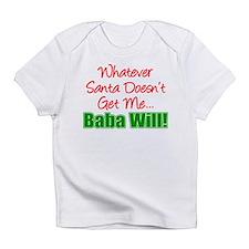 Santa Baba Will Infant T-Shirt