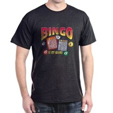 Bingo Is My Game T-Shirt