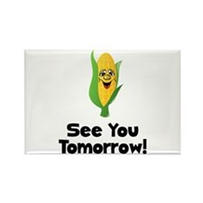 See You Tomorrow Corn Magnets