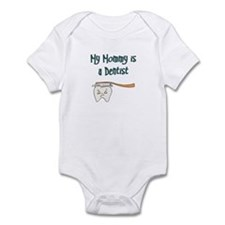 My Mommy Is A Dentist Infant Bodysuit