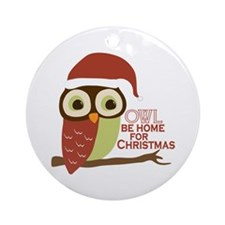 Owl Be Home For Christmas Ornament (Round)