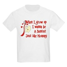 I Wanna Be A Dentist T-Shirt