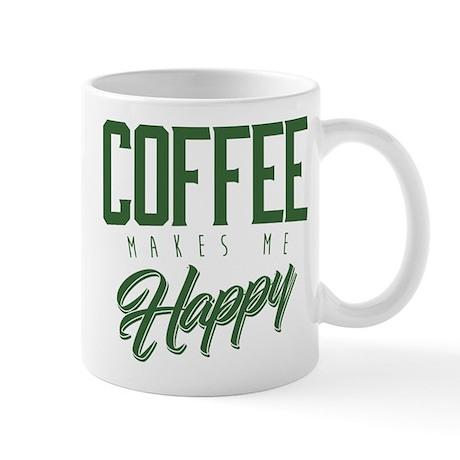 Coffee Make Me Happy Mug