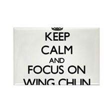 Keep calm and focus on Wing Chun Magnets