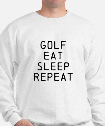 Golf Eat Sleep Repeat Sweatshirt