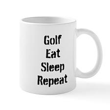 Golf Eat Sleep Repeat Mugs