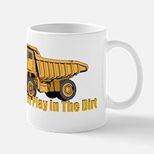Real Men Play In The Dirt Mugs