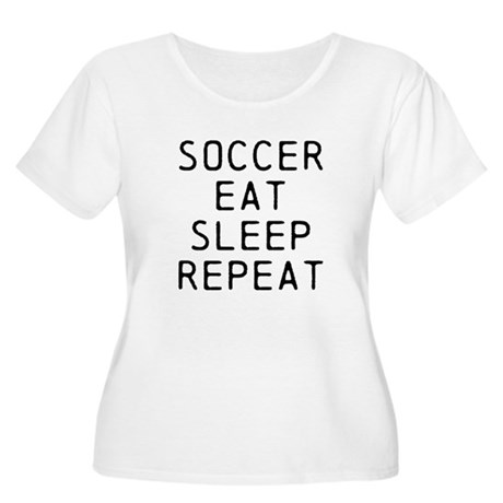 Soccer Eat Sleep Repeat Plus Size T-Shirt
