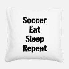 Soccer Eat Sleep Repeat Square Canvas Pillow