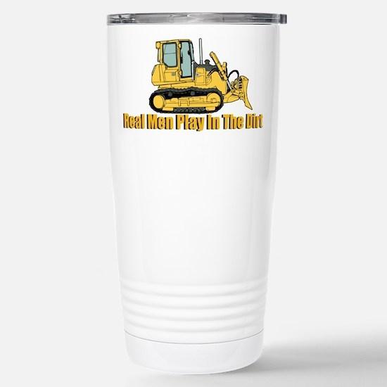 Real Men Play In The Dirt Travel Mug