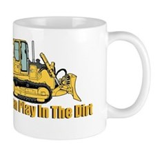 Real Men Play In The Dirt Mugs