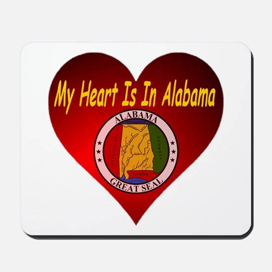 My Heart Is In Alabama Mousepad