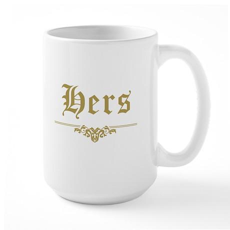 His & Hers (Gold) Large Mug