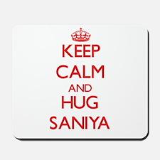 Keep Calm and Hug Saniya Mousepad