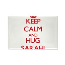 Keep Calm and Hug Sarahi Magnets