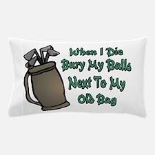 When I Die Pillow Case