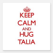 "Keep Calm and Hug Talia Square Car Magnet 3"" x 3"""