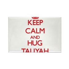 Keep Calm and Hug Taliyah Magnets