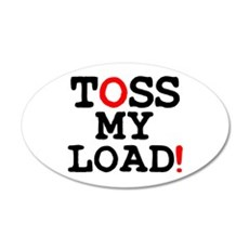 TOSS MY LOAD! Wall Sticker