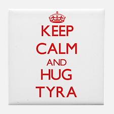 Keep Calm and Hug Tyra Tile Coaster