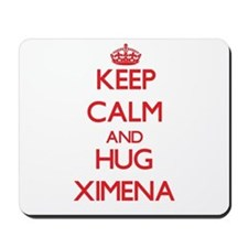 Keep Calm and Hug Ximena Mousepad