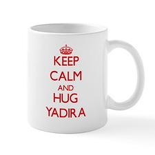 Keep Calm and Hug Yadira Mugs
