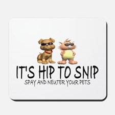 Hip To Snip Mousepad