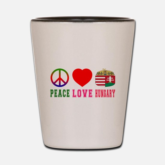 Peace Love Hungary Shot Glass