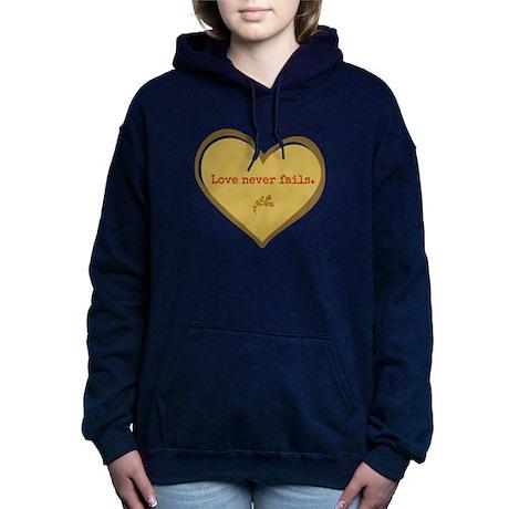 Love never fails Hooded Sweatshirt