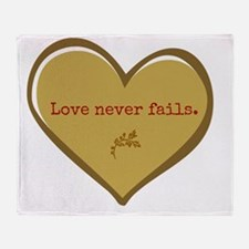 Love never fails Throw Blanket