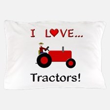 I Love Red Tractors Pillow Case