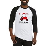 I Love Red Tractors Baseball Jersey
