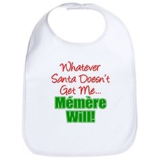 Santa Memere Will Bib