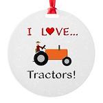 I Love Orange Tractors Round Ornament