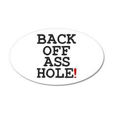 BACK OFF ASSHOLE! Wall Sticker