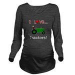 I Love Green Tractors Long Sleeve Maternity T-Shir