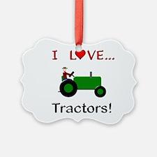 I Love Green Tractors Ornament