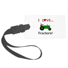 I Love Green Tractors Luggage Tag