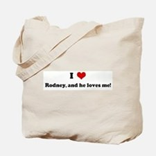 I Love Rodney, and he loves m Tote Bag