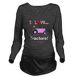 I Love Pink Tractors Long Sleeve Maternity T-Shirt