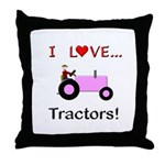 I Love Pink Tractors Throw Pillow