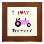 I Love Pink Tractors Framed Tile