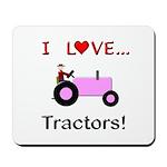 I Love Pink Tractors Mousepad